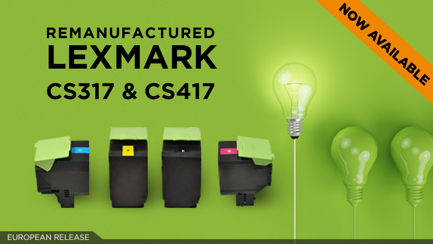 How green can you be? Clover's Lexmark CS317 & CS417 sustainable supplies are waiting for you!